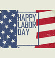 Happy labor day on grunge united states of