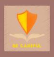 flat shading style icon be careful hand shield vector image