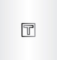 letter t black sign symbol vector image vector image