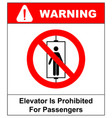 do not use elevator sign do not use lift vector image vector image