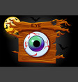 game eyes icon wooden banner and scary night vector image vector image