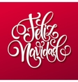 Feliz Navidad hand lettering decoration text for vector image vector image
