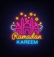 ramadan kareem greeting cards neon sign design vector image