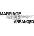 arranged marriage text word cloud concept vector image vector image