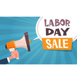 labor day sale advertising poster with hand vector image