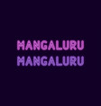 neon name of mangaluru city in india