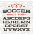 Serif font in sport style vector image vector image