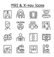 x-ray mri medical diagnostic icon set in thin vector image
