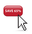 Save 65 Button Click vector image vector image