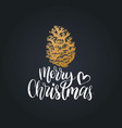 merry christmas lettering pinecone drawing vector image vector image