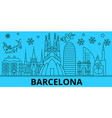 spain barcelona winter holidays skyline merry vector image vector image
