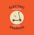 electric scooter rental and sharing logo poster vector image vector image