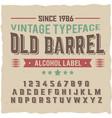 vintage label typeface named old barrel vector image vector image