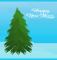 fir tree happy new year merry christmas concept vector image vector image