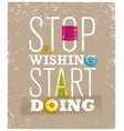 motivating phrase stop vector image