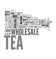 wholesale tea a market of possibilities text word vector image vector image