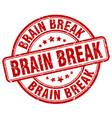 brain break red grunge stamp vector image vector image