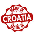 made in croatia sign or stamp vector image vector image