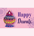 happy diwali festival lights ceremony traditional vector image vector image