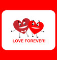 two hearts love forever flat vector image