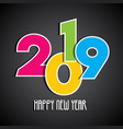 new year 2019 greeting design vector image vector image