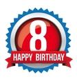 Eight years happy birthday badge ribbon vector image