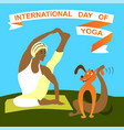 international day of yogaflat design cartoon vector image