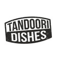 tandoori dishes sign or stamp vector image vector image