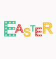 light sign of easter concept vector image vector image