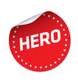 hero red sticker vector image vector image
