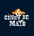 mexican holiday cinco de mayo greeting card vector image vector image