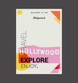 welcome to the hollywood usa explore travel vector image