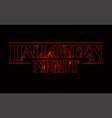 halloween night party text design halloween word vector image vector image
