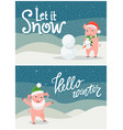 let it snow hello winter cards with greetings vector image vector image