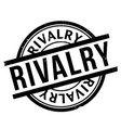 rivalry rubber stamp vector image vector image