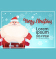 santa claus on merry christmas greeting card vector image