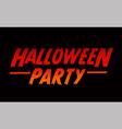 halloween party text design halloween word vector image