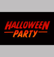 halloween party text design halloween word with vector image
