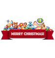 Merry Christmas sign with many toys vector image