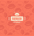 seamless pattern and emblem for burger restaurant vector image vector image