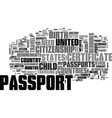 who needs a passport text word cloud concept vector image vector image