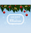 christmas greeting with fir branches and red balls vector image vector image