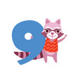 funny cute raccoon animal and number nine vector image vector image