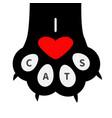 i love cats text big black cat paw print leg foot vector image vector image