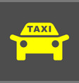 taxi icon taxi sign silhouette vector image
