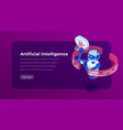 artificial intelligence isometric landing template vector image