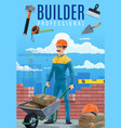 builder or construction worker with work tools vector image vector image