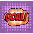 Goal comic book bubble text retro style vector image
