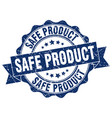 safe product stamp sign seal vector image vector image