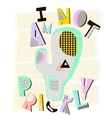 I am not prickly Modern abstract cactus It can vector image vector image